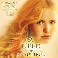 A Need So Beautiful (A Need So Beautiful, #1)