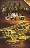 Trouble at Impact Lake