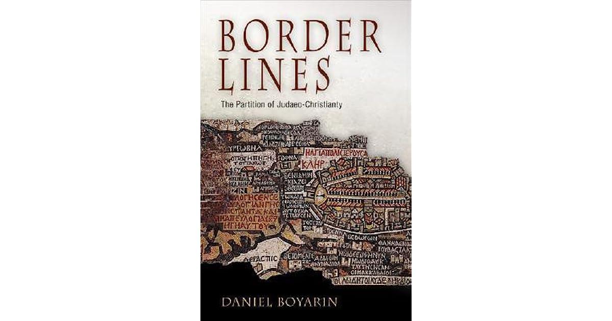 Image result for Border lines, Daniel boyarin