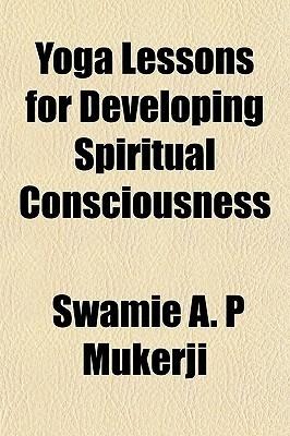 yoga-lessons-for-developing-spiritual-consciousness