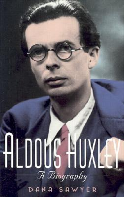 Aldous Huxley by Dana Sawyer