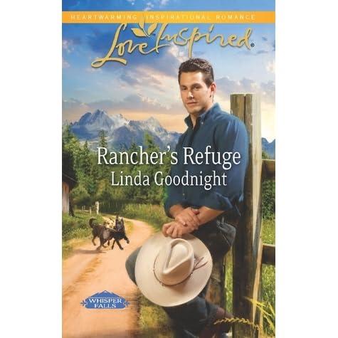 Ranchers refuge whisper falls 1 by linda goodnight fandeluxe Document