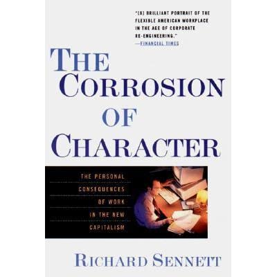 Richard sennett the corrosion of character quotes