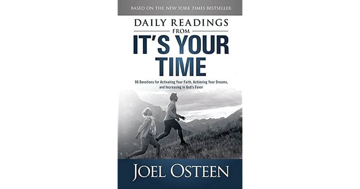 Daily Readings From Its Your Time 90 Devotions For Activating Your