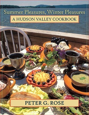 Summer-Pleasures-Winter-Pleasures-A-Hudson-Valley-Cookbook-Excelsior-Editions-