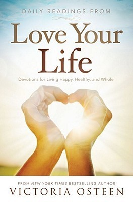 Daily Readings from Love Your L - Victoria Osteen
