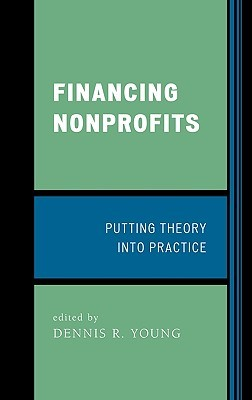Financing Nonprofits: Putting Theory Into Practice