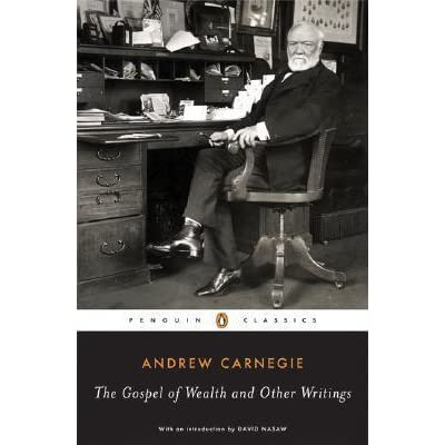 essay written by andrew carnegie In 1889, the steel magnate andrew carnegie published a pair of articles later  known  carnegie was forced to write a series of short essays explaining his firm .