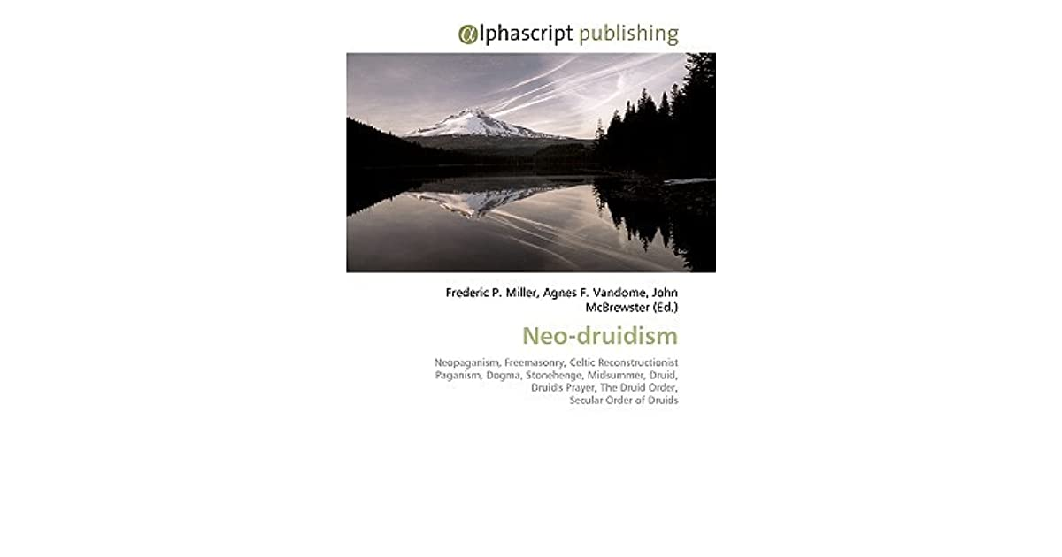 Neo-Druidism by Frederic P  Miller