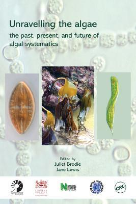 Unravelling the Algae: The Past, Present, and Future of Algal Systematics