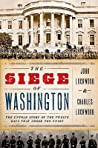 The Siege of Washington by John Lockwood