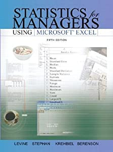 Statistics for Managers Using Excel [with Student CD]