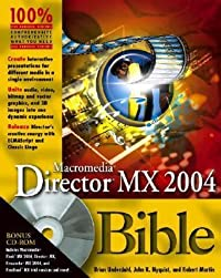 Macromedia Director MX 2004 Bible [With CDROM]