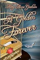 A Golden Forever (Forever #2)