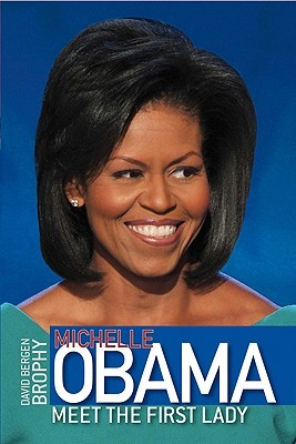 Michelle Obama: Meet the First Lady (Middle Grade Biography)