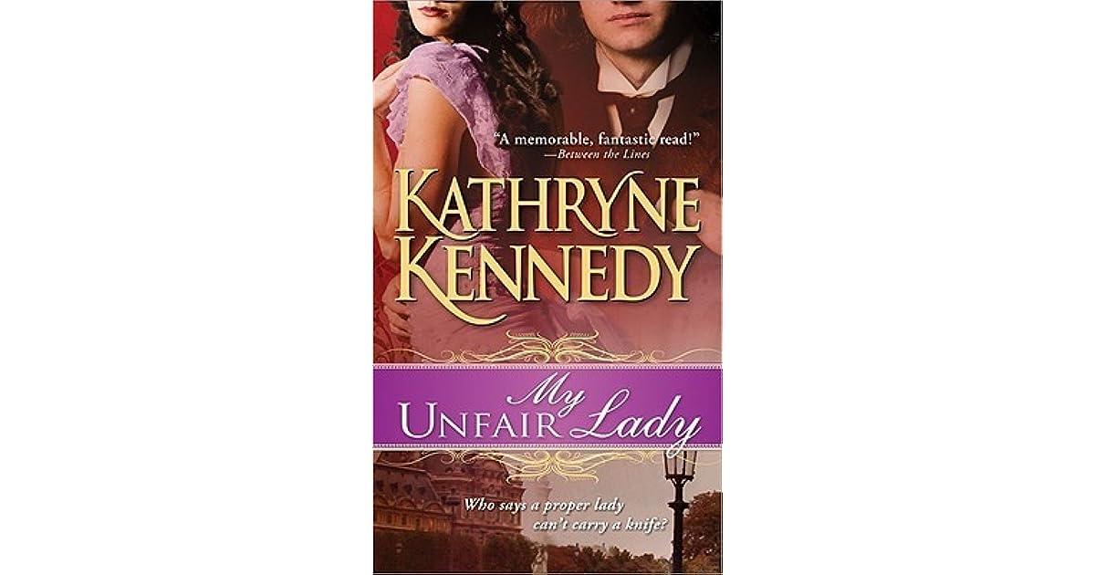 My Unfair Lady by Kathryne Kennedy