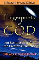 Fingerprints of God: An Exciting Case for the Creator's Existence
