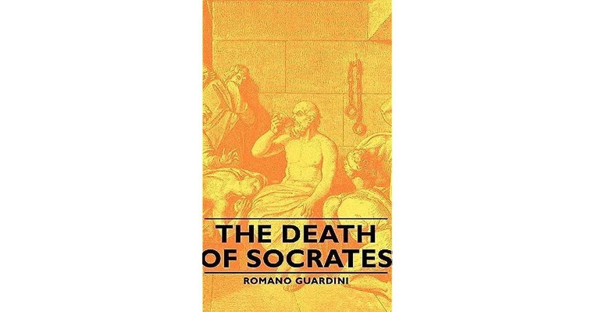 The Death Of Socrates By Romano Guardini