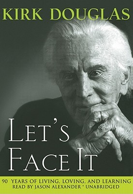 Let's Face It: 90 Years of Living, Loving, and Learning by