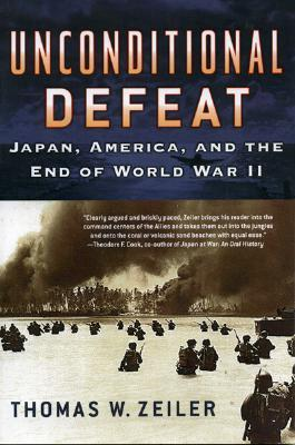 Unconditional Defeat Japan, America, and the End of World War II