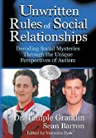 Unwritten Rules of Social Relationships: Decoding Social Mysteries through the Unique Perspectives