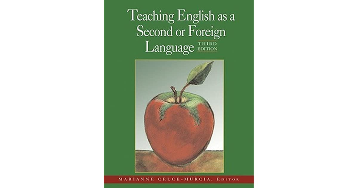 Teaching English as a Second or Foreign Language by Marianne