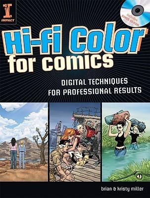 Hi-Fi Color for Comics: Digital Techniques for Professional Results (Book & CD Rom)