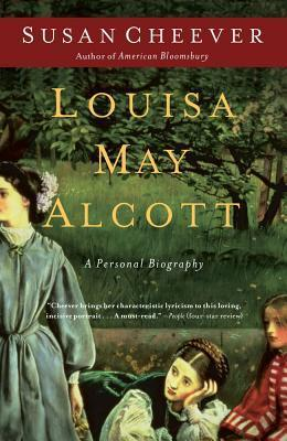 Louisa May Alcott  A Personal Biography