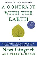 A Contract with the Earth: Ten Commitments You Can Make to Protect the Environment Now