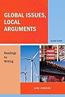 Global Issues, Local Arguments: Readings for Writing