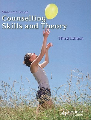 Counselling Skills and Theory - Houg Margaret
