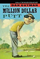 The Million Dollar Putt (The Million Dollar Series #5)