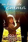 En busca de Emma: Dos padres, una hija y el sueño de una familia