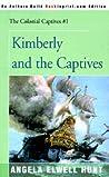 Kimberly and the Captives (Colonial Captives #1)
