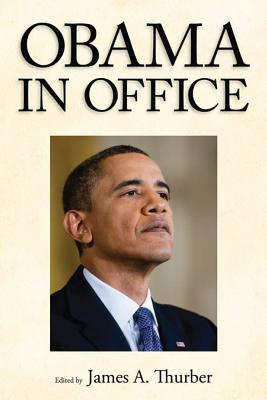 Obama in Office: The First Two Years