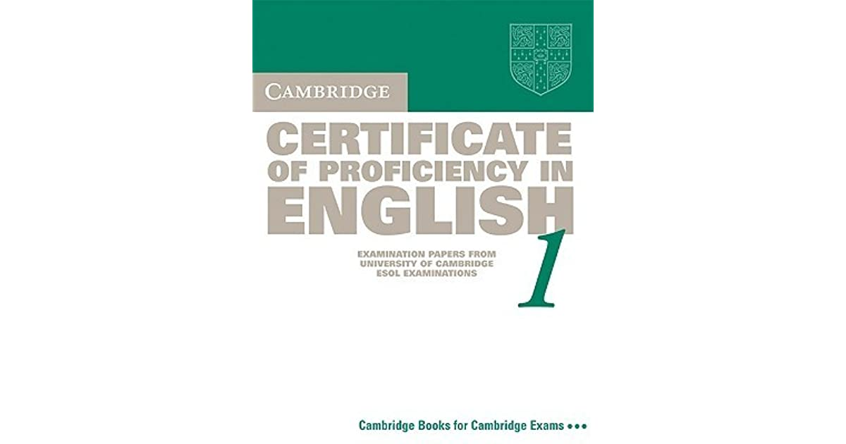 Cambridge Certificate Of Proficiency In English 1 Students Book