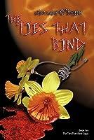 The Ties That Bind (The Ties That Bind Saga, #1)