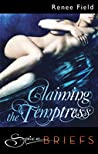 Claiming the Temptress