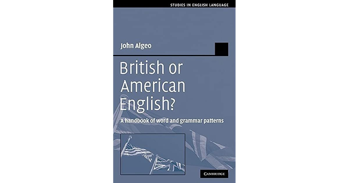 British Or American English A Handbook Of Word And Grammar