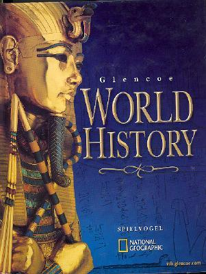 Glencoe World History, Student Edition by Jackson J  Spielvogel