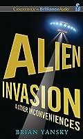 Alien Invasion  Other Inconveniences
