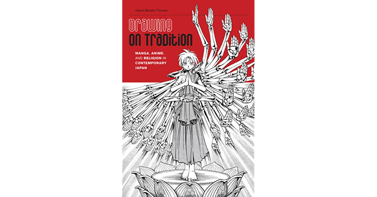 Drawing on Tradition: Manga, Anime, and Religion in Contemporary ...