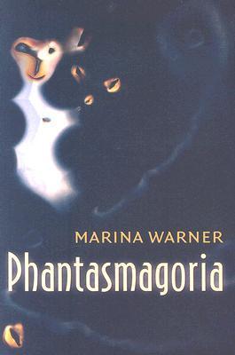 Phantasmagoria: Spirit Visions, Metaphors, and Media Into the Twenty-First Century