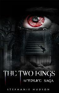 The Two Kings (Afterlife Saga #2)