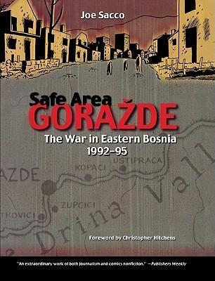 Safe Area Gorazde: The War in Eastern Bosnia Nineteen Ninety-Two to Nineteen Ninety-Five
