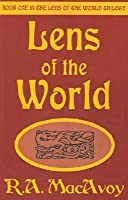 Lens of the World (Lens of the World, Book 1)