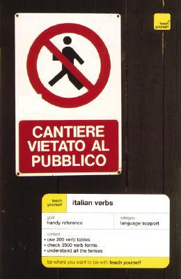 Teach Yourself Italian Verbs Maria Morris