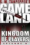 Kingdom of Players (GAMELAND, #6)