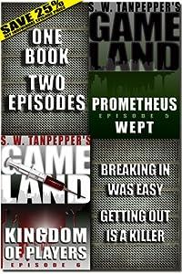 GAMELAND Episodes 5-6 (S. W. Tanpepper's GAMELAND)