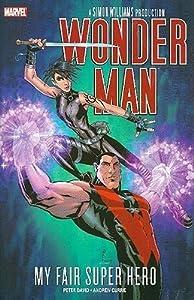 Wonder Man: My Fair Super Hero